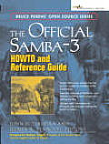 The Official Samba-3 Howto and Reference Guide (Bruce Perens' Open Source Series)