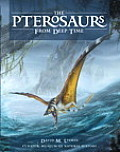 Pterosaurs From Deep Time