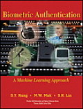 Biometric Authentication : a Machine Learning Approach (05 Edition)