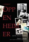 J Robert Oppenheimer & The American Cent