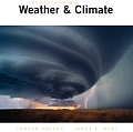 Understanding Weather and Climate - With CD (4TH 07 - Old Edition)