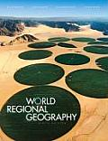 World Regional Geography (9TH 07 - Old Edition)