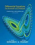 Differential Equations and Boundary Value Problems : Computing and Modeling (4TH 08 - Old Edition)