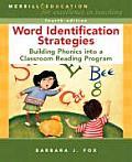 Word Identification Strategies Building Phonics Into a Classroom Reading Program