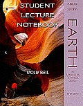 Earth : Introduction To Physical Geology - Student Lecture Notebook (9TH 08 Edition)