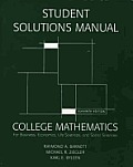 Student's Solutions Manual for College Mathematics for Business, Economics, Life Sciences & Social Sciences