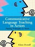 Communicative Language Teaching in Action Putting Principles to Work