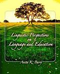 Linguistic Perspectives on Language & Education