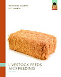 Livestock Feeds and Feeding (6TH 10 Edition)