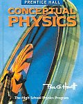 Prentice Hall Conceptual Physics Student Edition 2006c