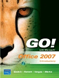 Go! With Microsoft Office 2007 Introductory - With CD (08 - Old Edition)