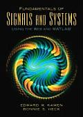 Fundamentals of Signals and Systems Using the Web and Matlab (3RD 07 Edition)