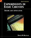 Experiments in Basic Circuits - Theory and Application (8TH 07 - Old Edition)