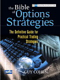 Bible of Options Strategies The Definitive Guide for Practical Trading Strategies