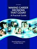 Making Career Decisions That Count A Practical Guide