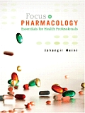 Focus on Pharmacology Essentials for Health Professionals with CDROM