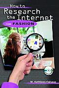 How To Resource the Internet for Fashion - With CD (07 Edition)
