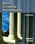 Basic Criminal Procedures (3RD 07 Edition)