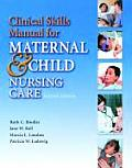 Clinical Skills Manual for Maternal Newborn & Child Nursing