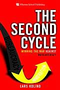 Second Cycle Winning the War Against Bureaucracy