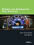 Hybrid and Alternative Fuel Vehicles -with DVD (08 - Old Edition)