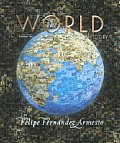 The World: A History, Since 1300, Volume Two