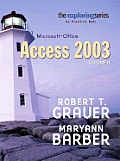 Exploring Microsoft Access 2003, Vol. 2 and Student Resource CD Package (Exploring)
