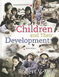 Children & Their Development 3RD Edition