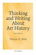 Thinking & Writing About Art History