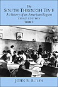 South Through Time Volume 2 A History of an American Region