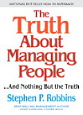 Truth about Managing People & Nothing But the Truth