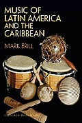 Music of Latin America and the Caribbean (11 Edition)