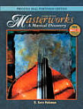 Masterworks a Musical Discovery 2ND Edition
