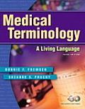 Medical Terminology A Living Languag 3rd Edition