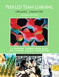 Peer-led Team Learning : Organic Chemistry (2ND 06 Edition)
