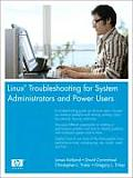Linux Troubleshooting for System Administrators and Power Users