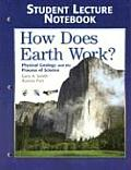 How Does Earth Work? - Student Lecture Notebook (06 Edition)