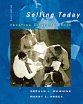 Selling Today : Creating Customer Value -text Only (10TH 07 - Old Edition)