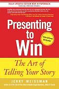Presenting To Win The Art Of Telling Your Story