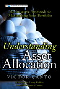 Understanding Asset Allocation An Intuitive Approach to Maximizing Your Portfolio