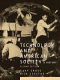 Technology and American Society (2ND 05 Edition)