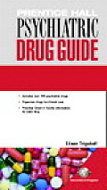 Prentice Hall Psychiatric Drug Guide (05 Edition)
