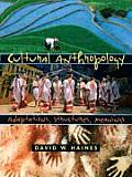 Cultural Anthropology : Adaptations, Structures, Meanings (05 Edition)