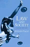 Law and Society (8TH 06 - Old Edition)