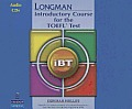 Longman Introductory Course for the TOEFL Test: Ibt (Without CD-ROM, with Answer Key) (Audio CDs Required) Audio CDs