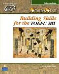Northstar : Building Skills for Toefl-text Only (06 Edition)