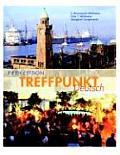 Treffpunkt Deutsch Grundstufe 5th Edition