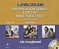 Longman Preparation Series for the New Toeic Test: Advanced Course (with Answer Key), with Audio CD and Audioscript Complete Audio Program (Audio CDs)