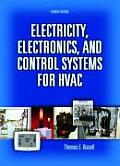 Electricity, Electronics, and Control Systems for Hvac (4TH 08 Edition)