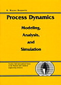 Process Dynamics : Modeling, Analysis and Simulation (98 Edition)